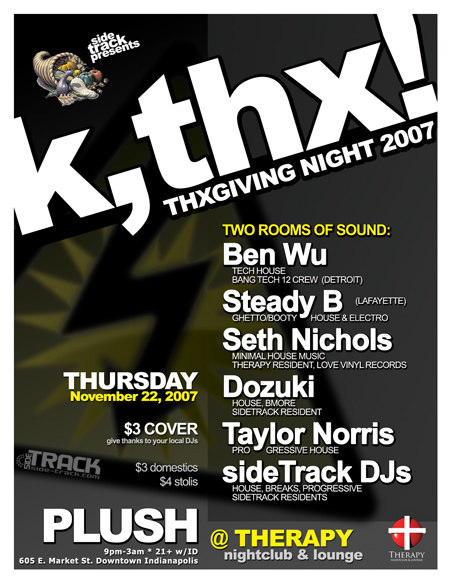 k,thx! - A Thanksgiving Celebration 2007 @ Therapy Nightclub, Indianapolis - House Music